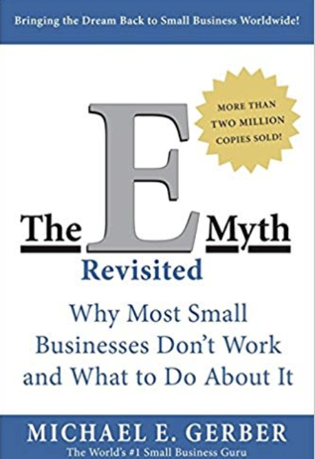 Business Related Book Recommendations 1 : The E-Myth Revisited