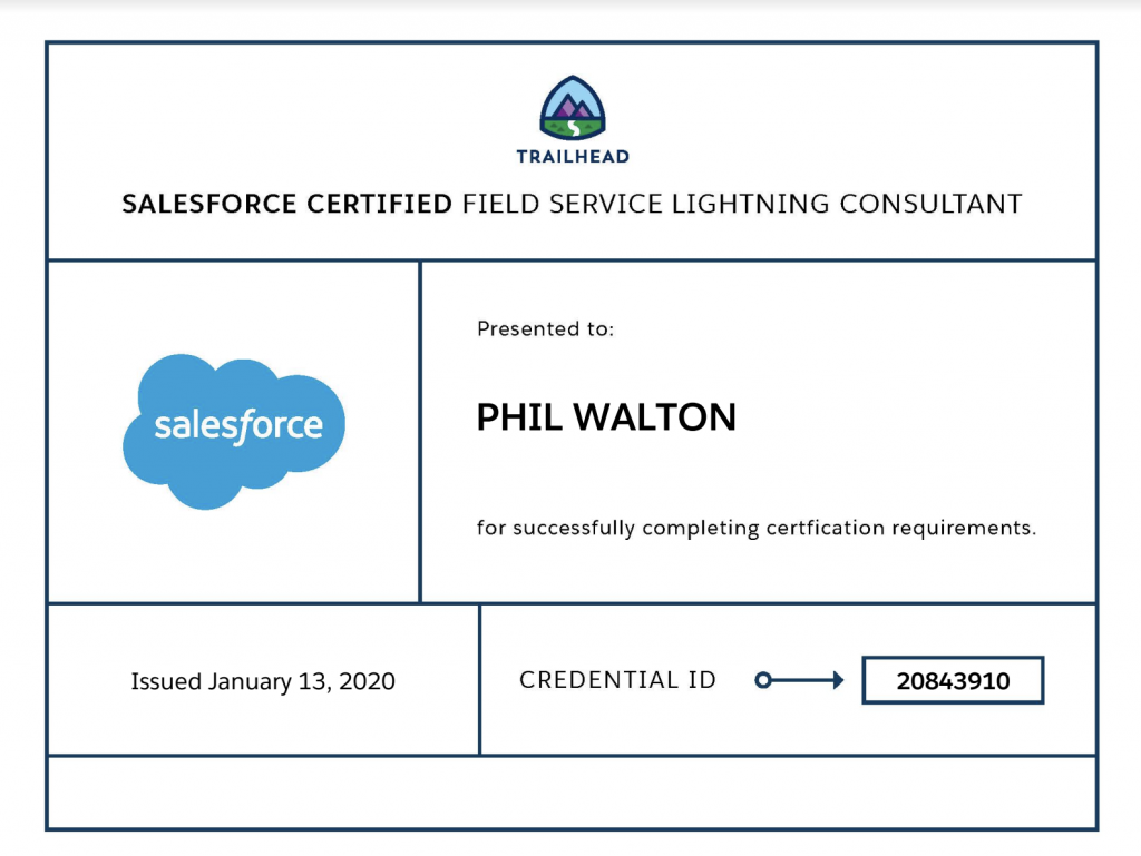 Phil is now Salesforce Field Service Lightning Certified