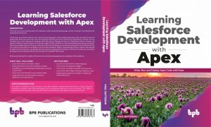 Learning Salesforce Development with Apex by Paul Battisson